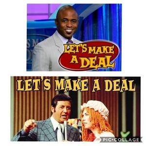 Other - LET'S MAKE A DEAL!!